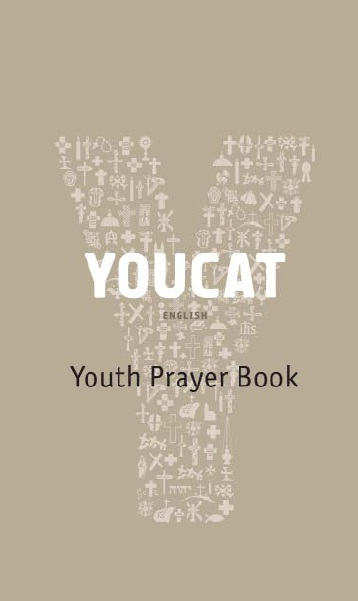 YOUCAT - Youth Prayer Book / Cardinal Christoph Shonborn